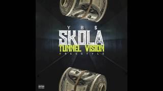 Ybs SKola  Tunnel Vision