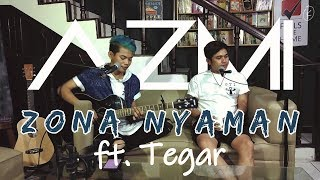 Azmi Feat. Tegar - Zona Nyaman (Original Song By Fourtwnty)
