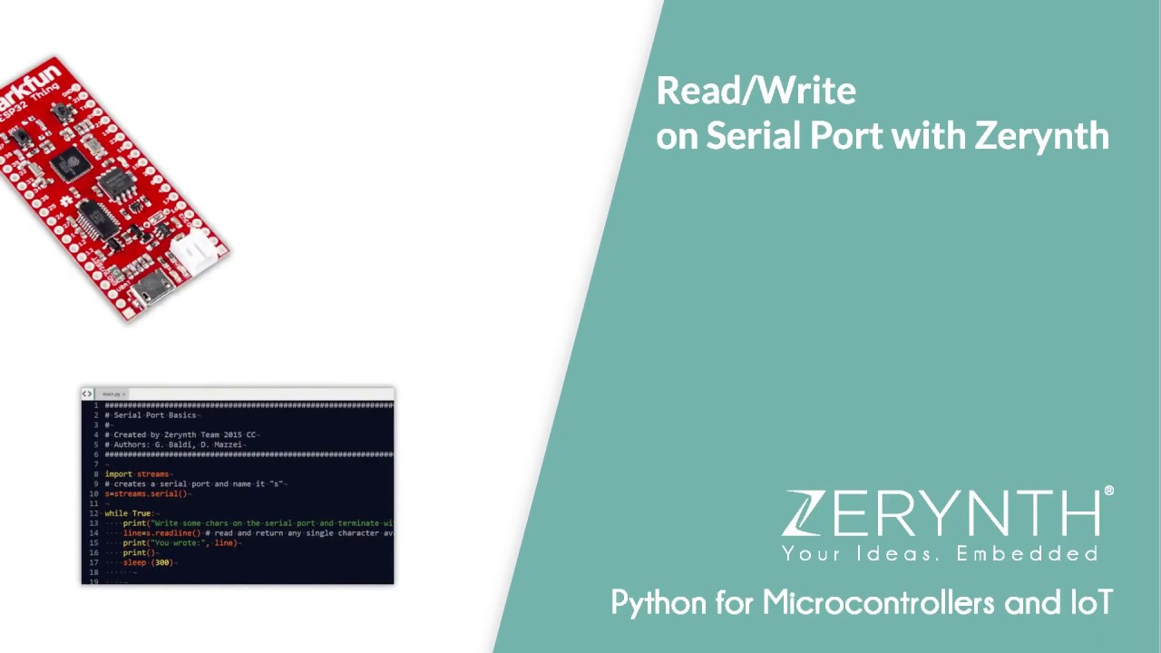Read and Write on Serial Port with Zerynth (Python for Microcontrollers and  IoT)