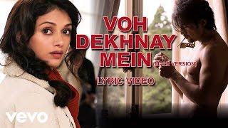 London, Paris, New York - Ali Zafar | Voh Dekhnay Mein Lyric
