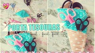 DIY – Porta Tesouras – fácil