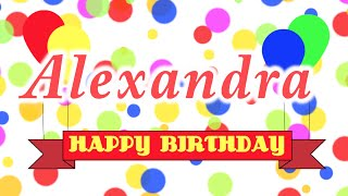 Happy Birthday Alexandra Song