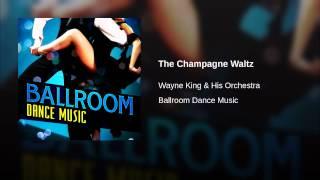 The Champagne Waltz