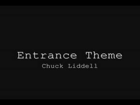 MMA Entrance Theme - Chuck Liddell