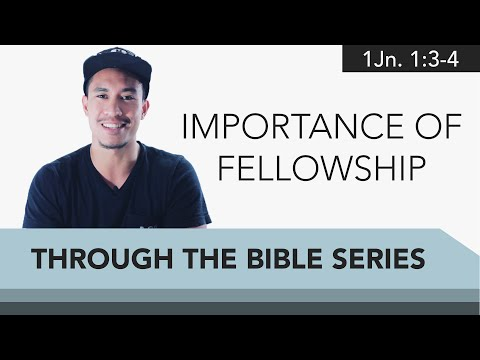 Ep. 02: The Importance of Fellowship   IMPACT Through the Bible Series