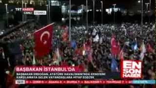 Başbakan Erdoğan 'a İstanbul'da Coşkulu Karşılama! Emine Erdoğan