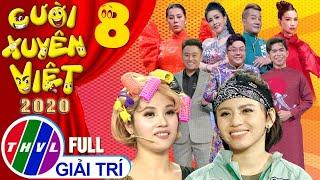 Cười xuyên Việt 2020 - Tập 8 FULL: Nóng - Chủ đề Trinh thám