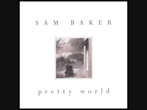 Sam Baker - Broken Fingers