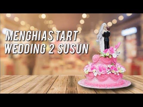 Menghias Kue Tart Wedding Dua Susun | Tukang Decor Cake
