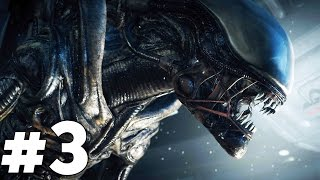 "Alien Isolation Walkthrough Gameplay Part 3 - ""Encounters"" (PS4)"