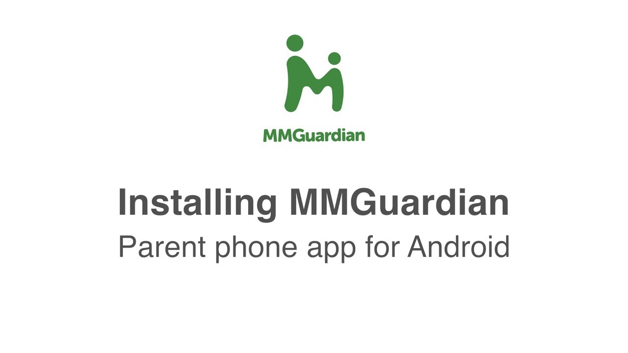 Getting Started Android Phone App – MMGuardian
