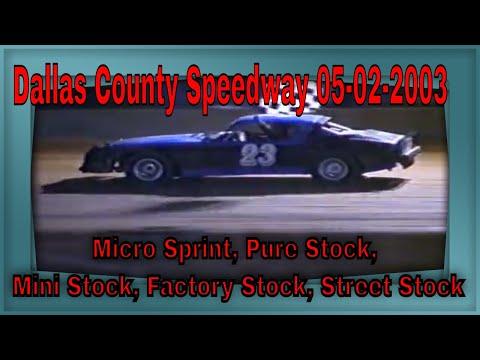 Dallas County Speedway 05-23-2003 Micro Sprint, Pure Stock, Mini Stock, Factory Stock, Street Stock