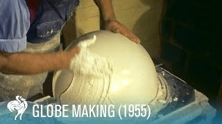 Globe Making: How the World is Made (1955) | British Pathé