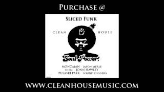 Sliced Funk - Soul Power (Original Mix) [Clean House]