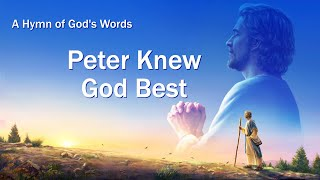 "English Christian Devotional Song With Lyrics | ""Peter Knew God Best"""