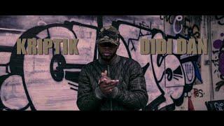 Kriptik - Didi Dan (Prod.By J-Lock) [Official Video]