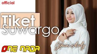 Gambar cover JIHAN AUDY - TIKET SUWARGO (Koplo ONE NADA)