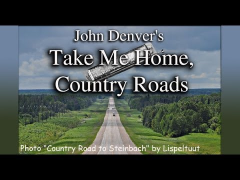 "John Denver's ""Take Me Home, Country Roads"" (Harmonica) - YouTube"