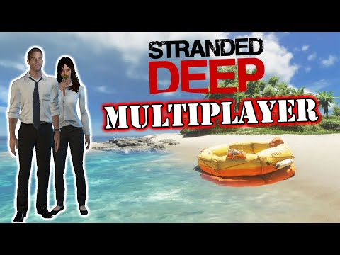 Stranded Deep // How To Play The Game Multiplayer On PC