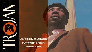 """Derrick Morgan - """"Forward March"""" (Official Audio)"""