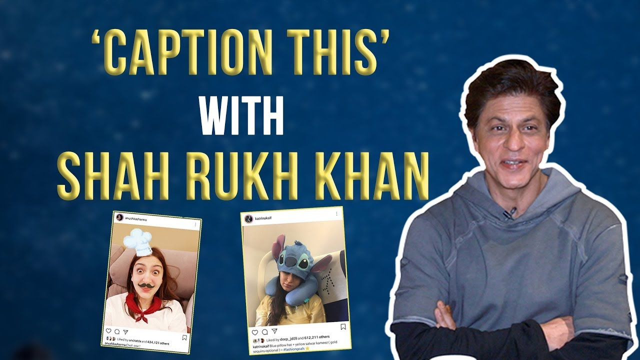 Shah Rukh Khan gives fun captions to his Zero co-stars Anushka & Katrina's pics| ZERO: Heer