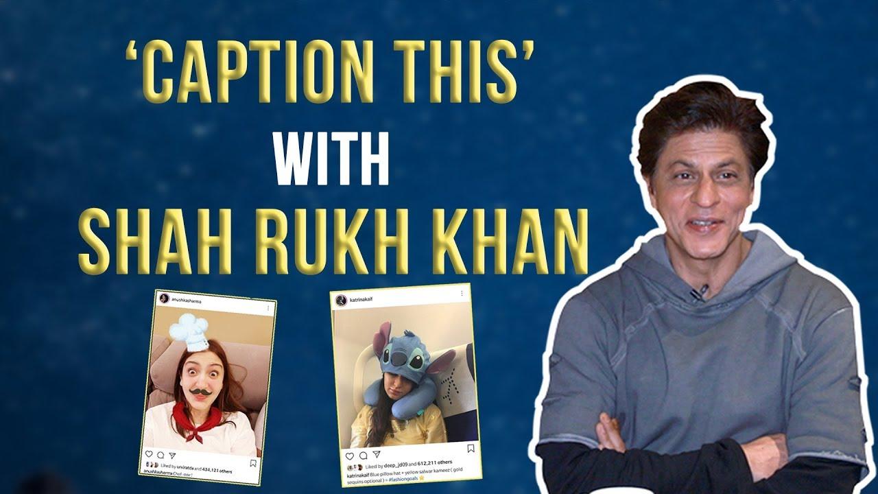Shah Rukh Khan gives fun captions to his Zero co-stars Anushka & Katrina's pics| ZERO: Heer