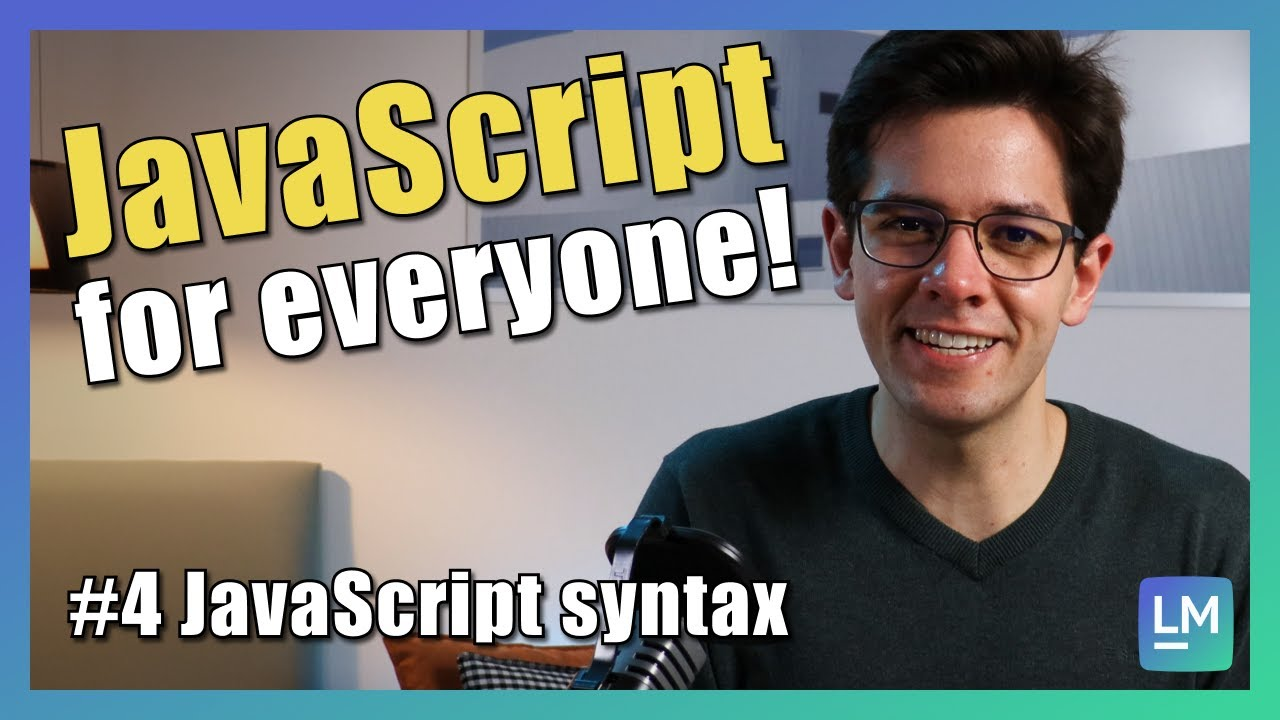 JavaScript syntax overview | JavaScript introduction for beginners [2021] #04