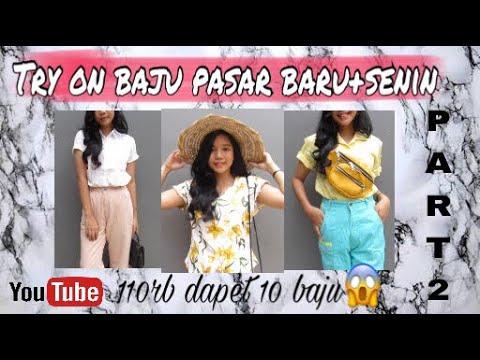 TRY ON PASAR BARU DAN PASAR SENIN PART 2