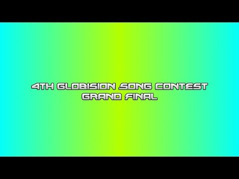 4th Globision Song Contest: Grand Final