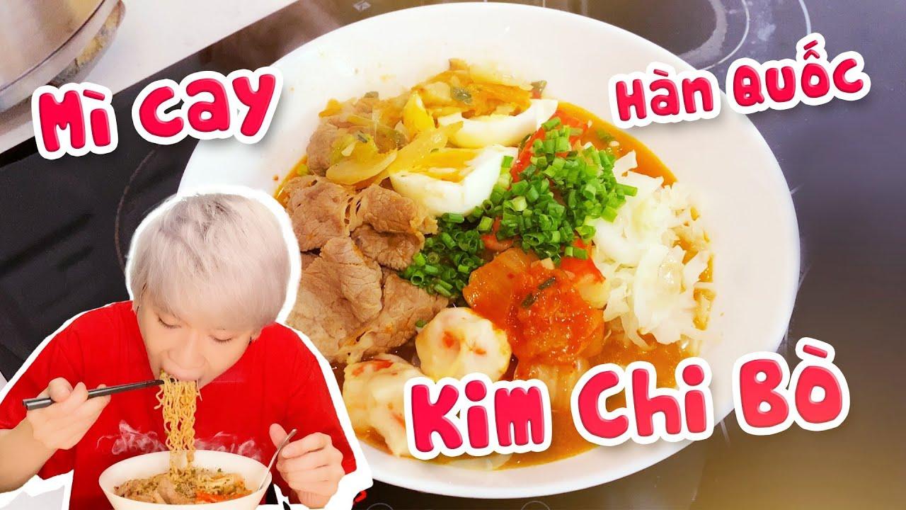 Mê ăn   11 giờ đêm ăn MÌ CAY KIM CHI BÒ Hàn Quốc