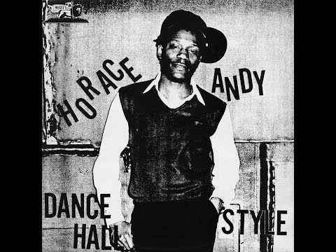 Horace Andy - Dance Hall Style (Wackies) [Full Album]