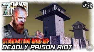 7 Days To Die | Starvation Mod MP | Deadly Prison | EP3 | MP Let's Play Gameplay (S4)