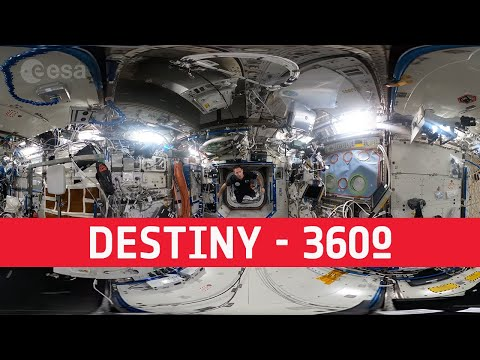 Destiny | Space Station 360 (in French with English subtitles available)