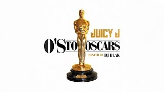 Juicy J - You Can't (Os To Oscars)