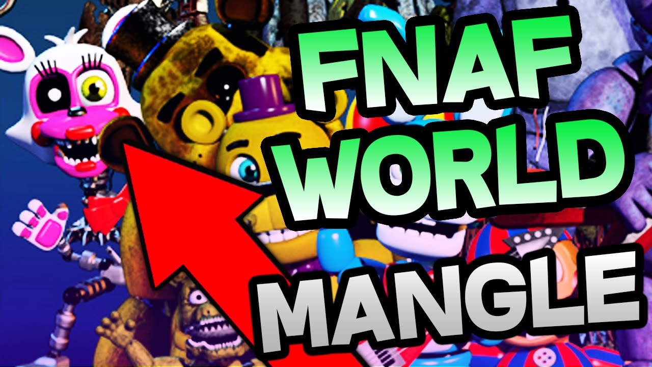 Fnaf world character analysis adventure mangle youtube