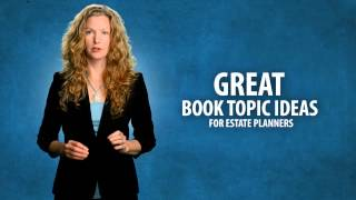 Top Estate Planning Book Writing Tips for Attorneys