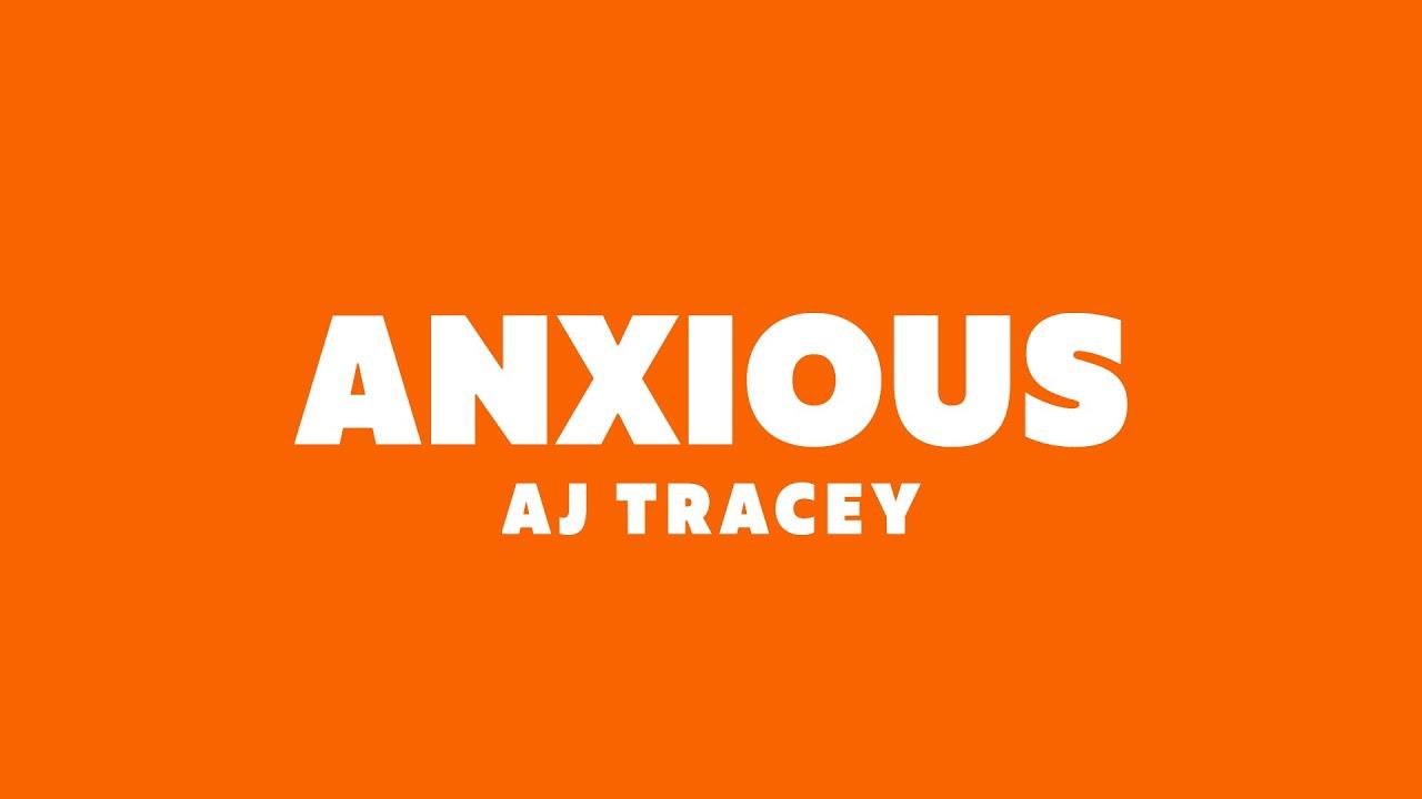 Download AJ Tracey - Anxious (Lyrics)