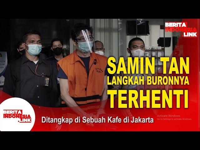 Samin Tan Ditangkap KPK