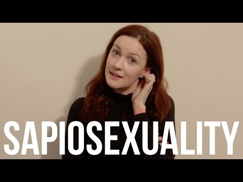 Sapiosexuality - A Satire