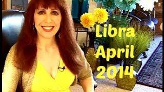 Libra April 2014 Astrology
