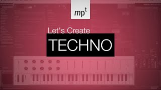 Ableton Live - LET'S CREATE: Techno with Analog Lab 2