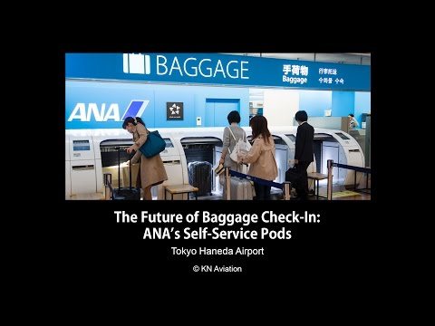 The Future of Baggage Check-In: ANA's Self-Service Pods