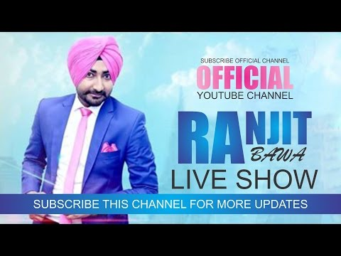 ranjit-bawa-||-latest-live-show-||-official-video-||-latest-punjabi-songs-2016-||-rang