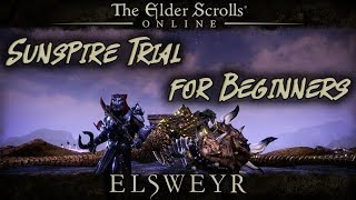 ESO - Sunspire Trial For Beginners Get Your Trial Gear Boss Mechanic Northside (1080p)