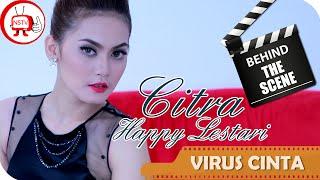 Citra Happy Lestari - Behind The Scenes Video Klip Virus Cinta - NSTV