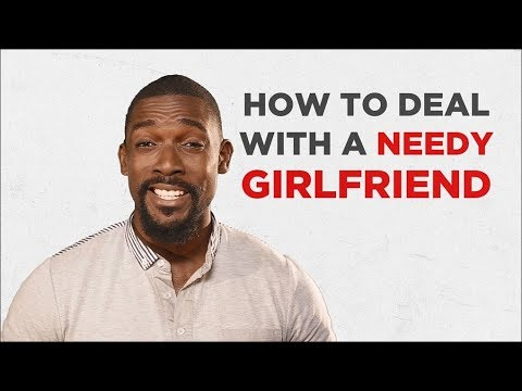 ProTip | How To Deal With A Needy Girlfriend By Mawuli Gavor |  MTVBaseGulderGuyCode