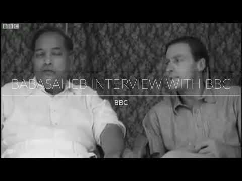 Dr Babasaheb Ambedkar Interview with BBC Original Video