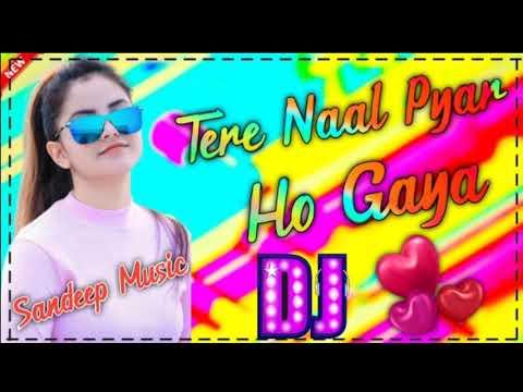 tere-naal-pyar-ho-gaya-dj-remix-|-punjabi-dj-remix-song-2021-remix-by-sandeep-music-satyun
