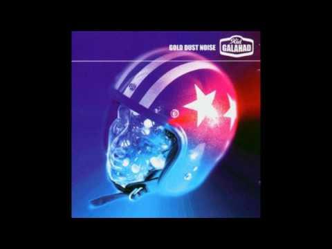Kid Galahad - Gold Dust Noise (Full Album)