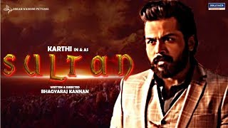 Sultan First Look Teaser | Karthi 19 First Look Title | Karthi | Rashmika | Tamil Movie Updates